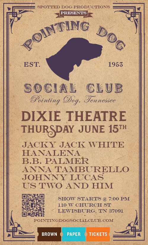 Pointing Dog Social Club @ the Dixie Theatre 6/15